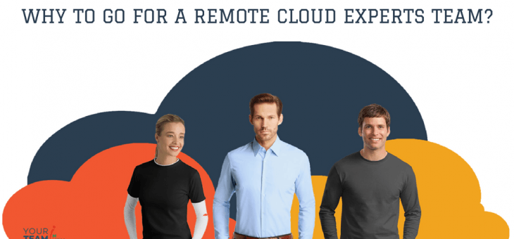 Why go for a Remote Cloud Experts Team?