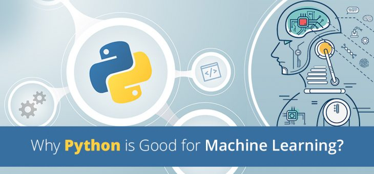 Why Python is Good for Machine Learning?
