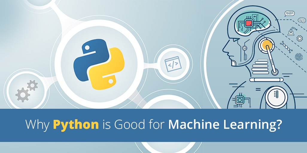Why Python is good for machine learning-Your Team in India