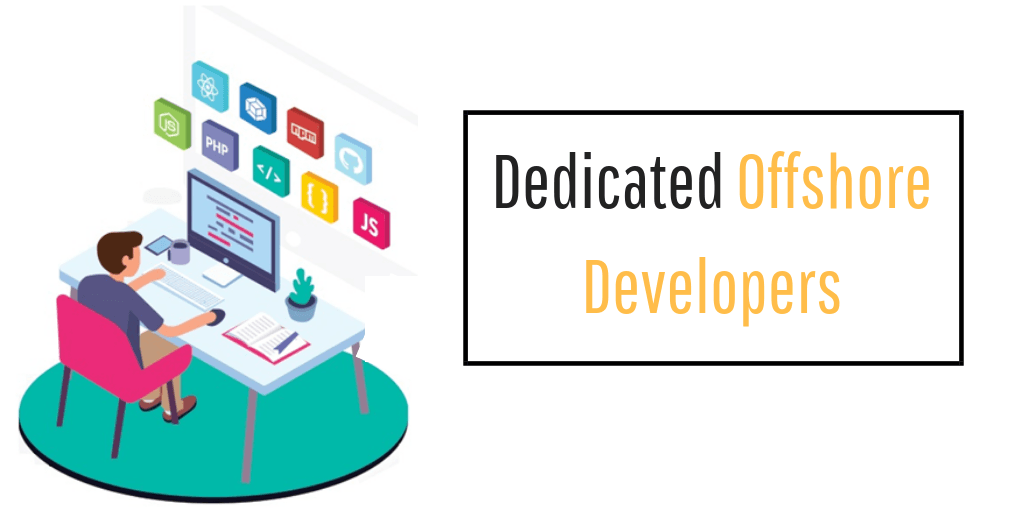 dedicated offshore developers - Your Team in India