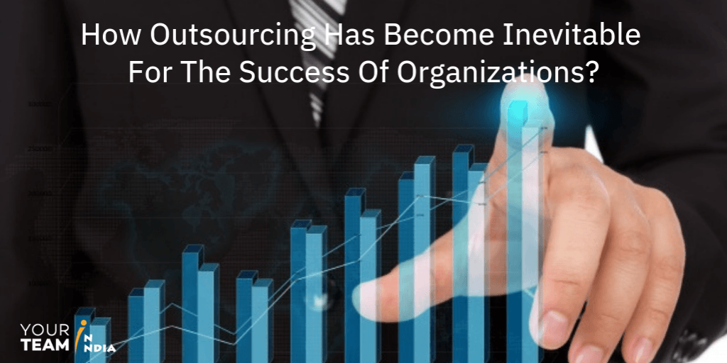 Outsourcing Become So Popular, Why Companies Outsource, Outsourcing Become So Popular, Outsourcing Right for Your Organization, Outsourcing – a strategic move, Successful Strategic Outsourcing