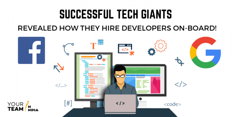 Successful Tech Giants Revealed How They Hire Talented Developers On-board!