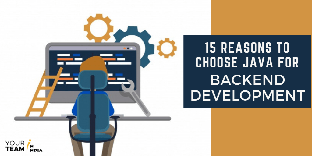 15 Reasons To Choose Java For Backend Development