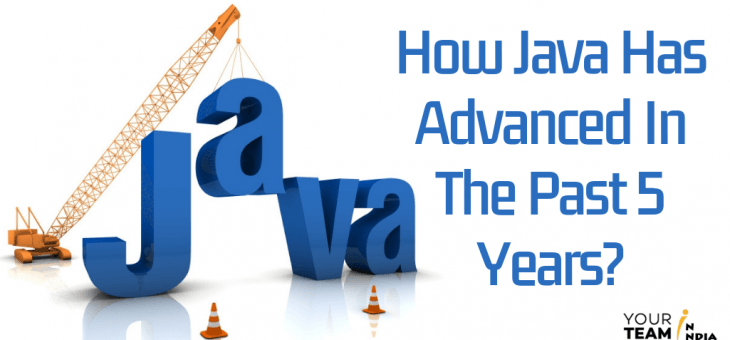 How Java Has advanced in the past 5 years?
