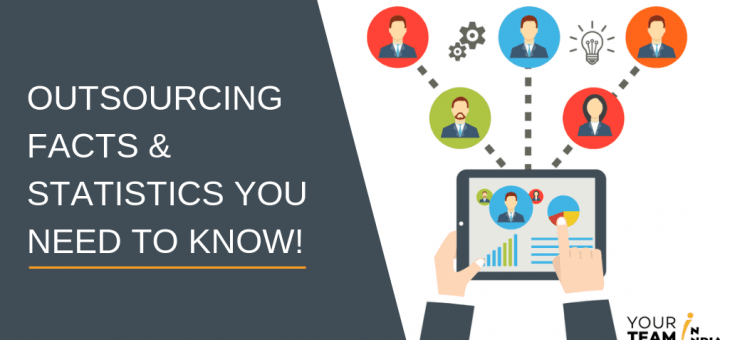 Outsourcing Facts & Statistics You Need To Know!