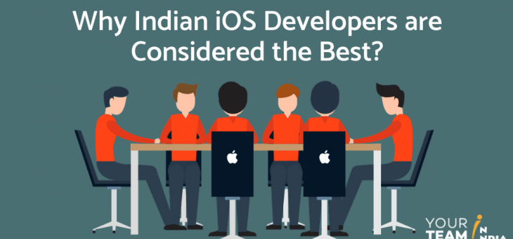 Why Indian iOS Developers are Considered the Best!
