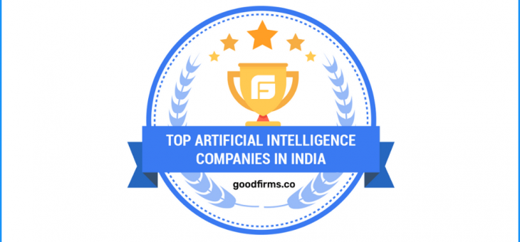 GoodFirms Accredited Your Team in India's Artificial Intelligence Services