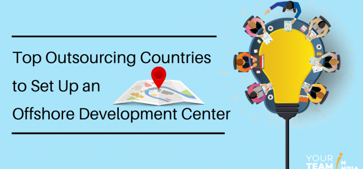 Which are the Top Locations to Set Up an Offshore Development Center?