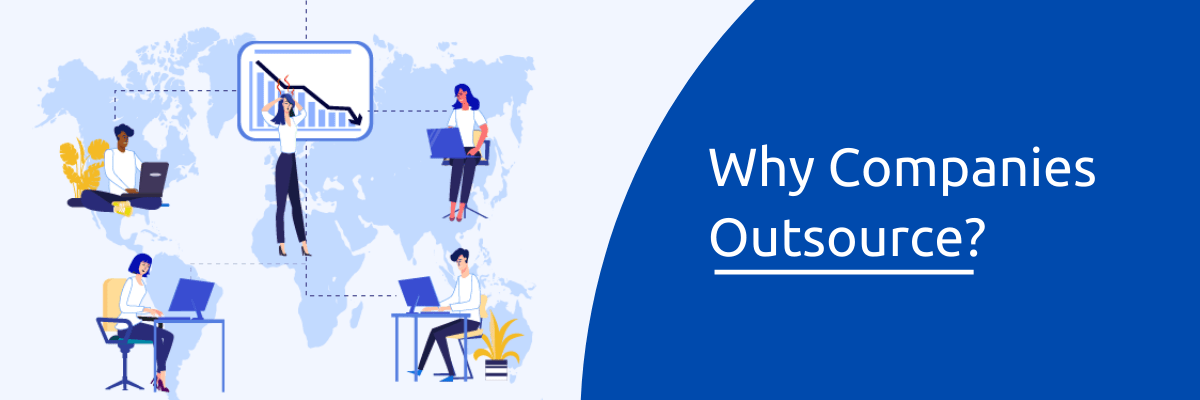 Why Companies Outsource?