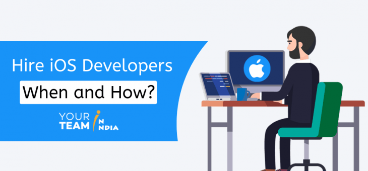 Hire iOS Developers – Where and How?