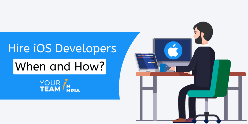 Hire iOS Developers - When and How