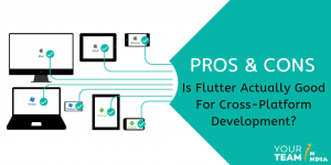 Pros and Cons - Is Flutter Actually Good For Cross-Platform Development?