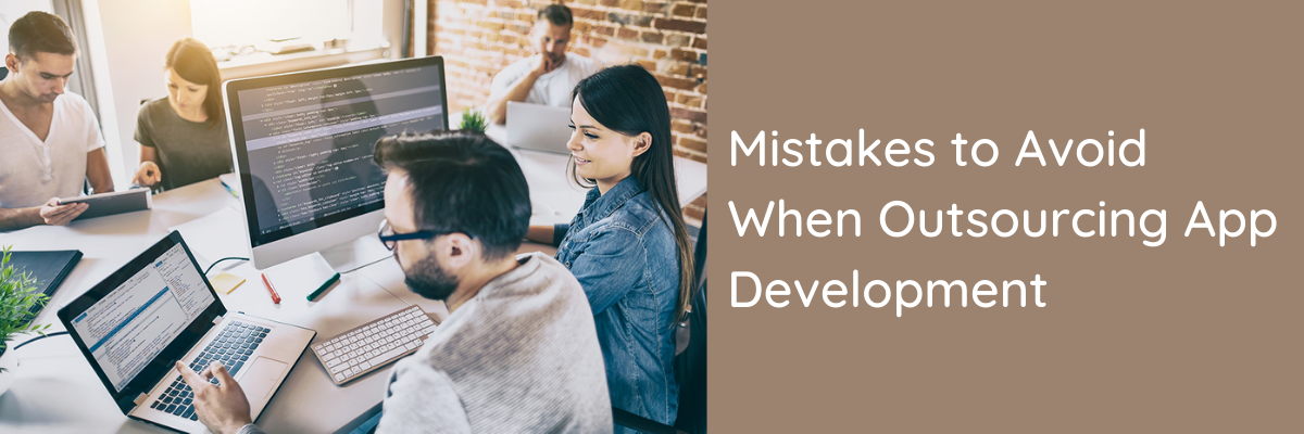Mistakes to Avoid When Outsourcing App Development