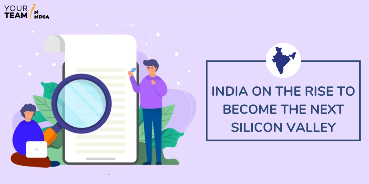 India on the Rise to Become the Next Silicon Valley