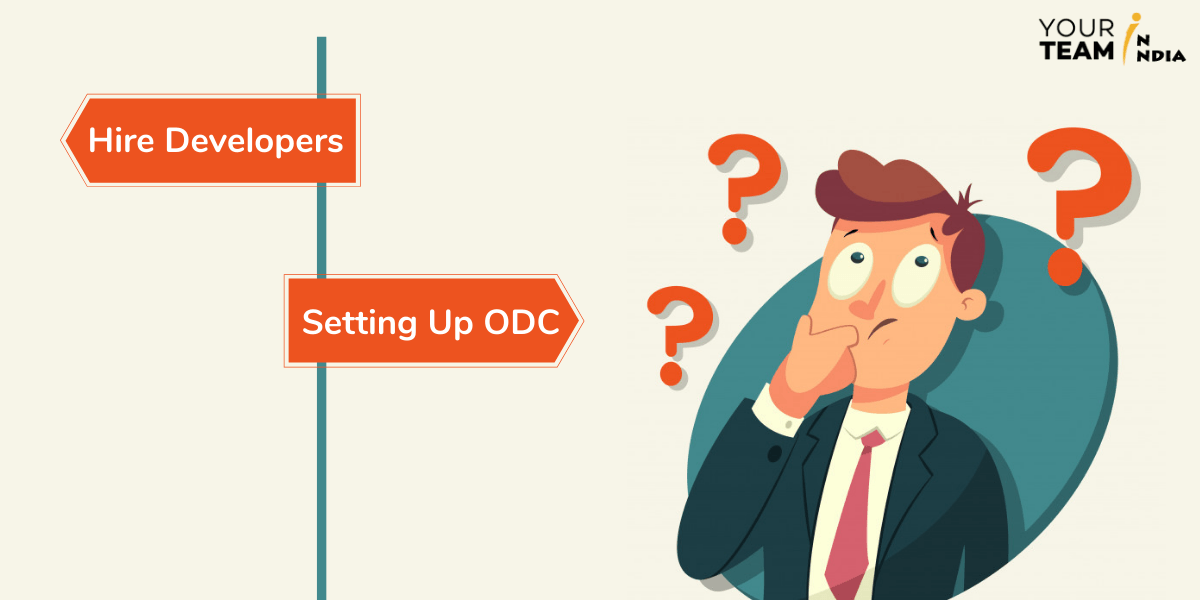 Hiring Developers or Setting Up ODC