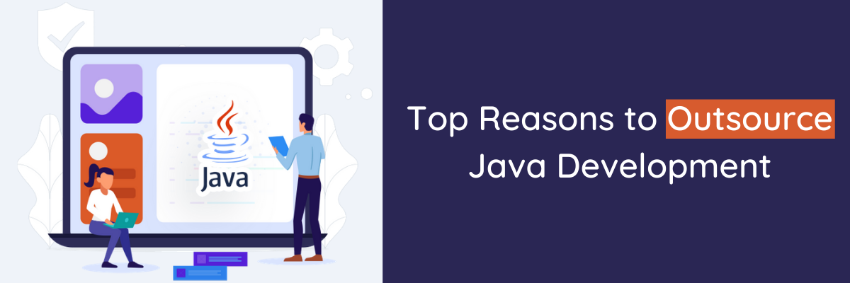 Top Reasons to Outsource Java Development