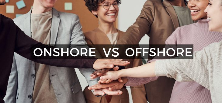 Onshore Company and Offshore Company: Difference and What to Consider?