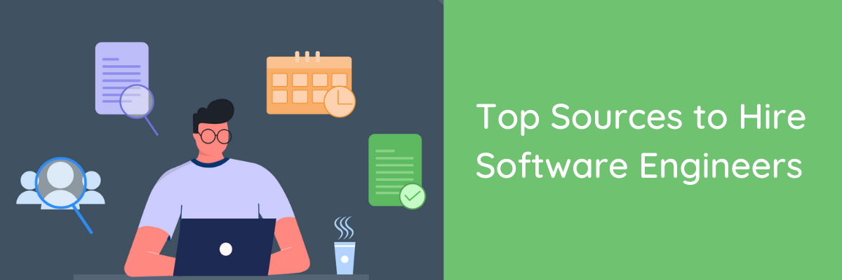 Top Sources to Hire Software Engineers