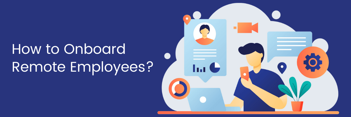 How to Onboard Remote Employees?