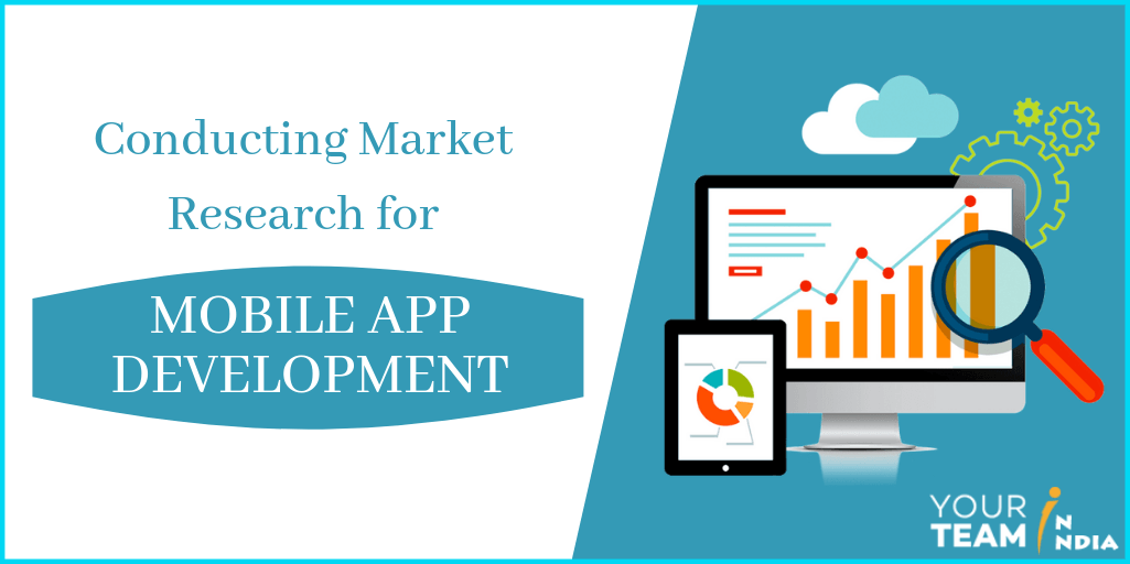 Conducting Market Research for Mobile App Development