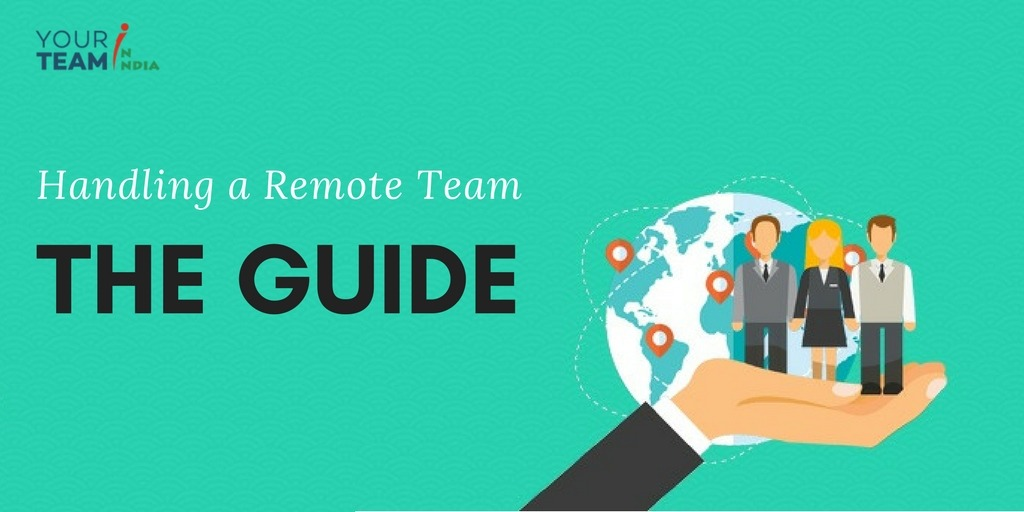 Handling-a-Remote-Team-The-Guide_YourTeamInIndia