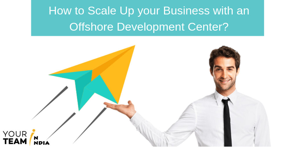 How to Scale Up Your Business with an Offshore Software Development?