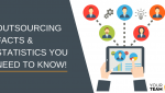 Outsourcing Facts and Statistics You Need To Know!