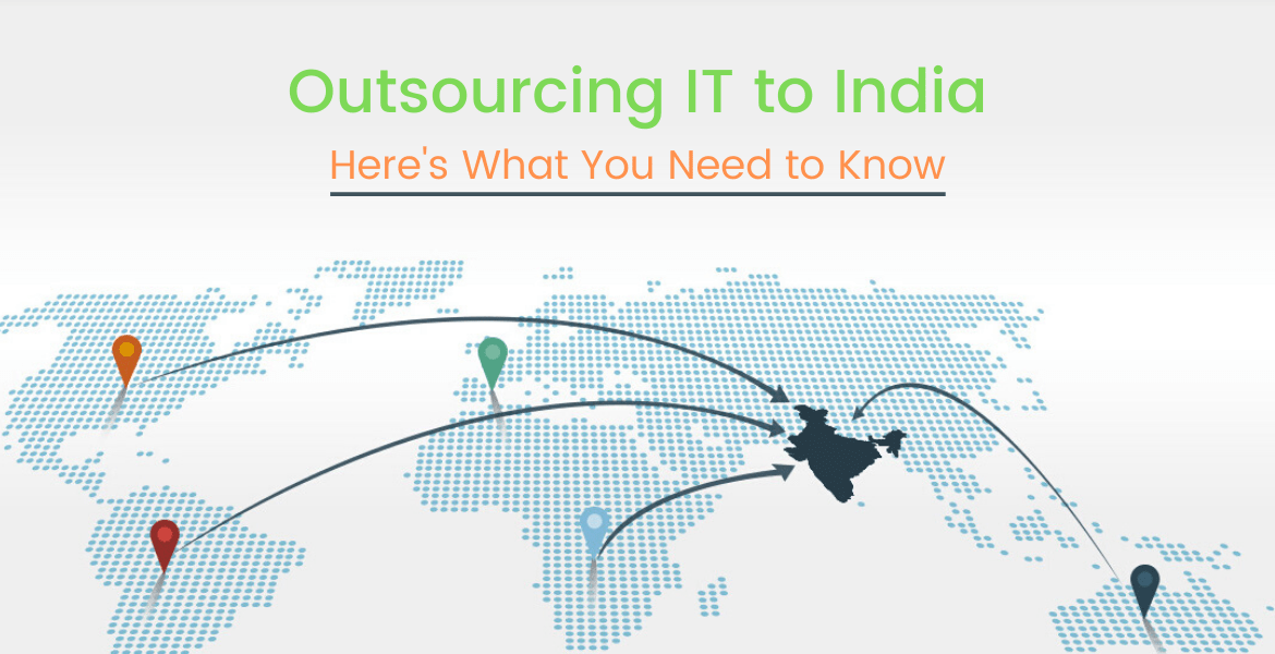 Outsourcing IT to India (Here's What You Need to Know)