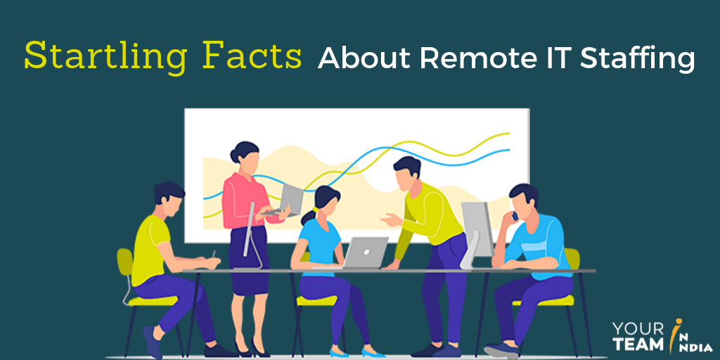 Startling Facts about Remote IT Staffing?