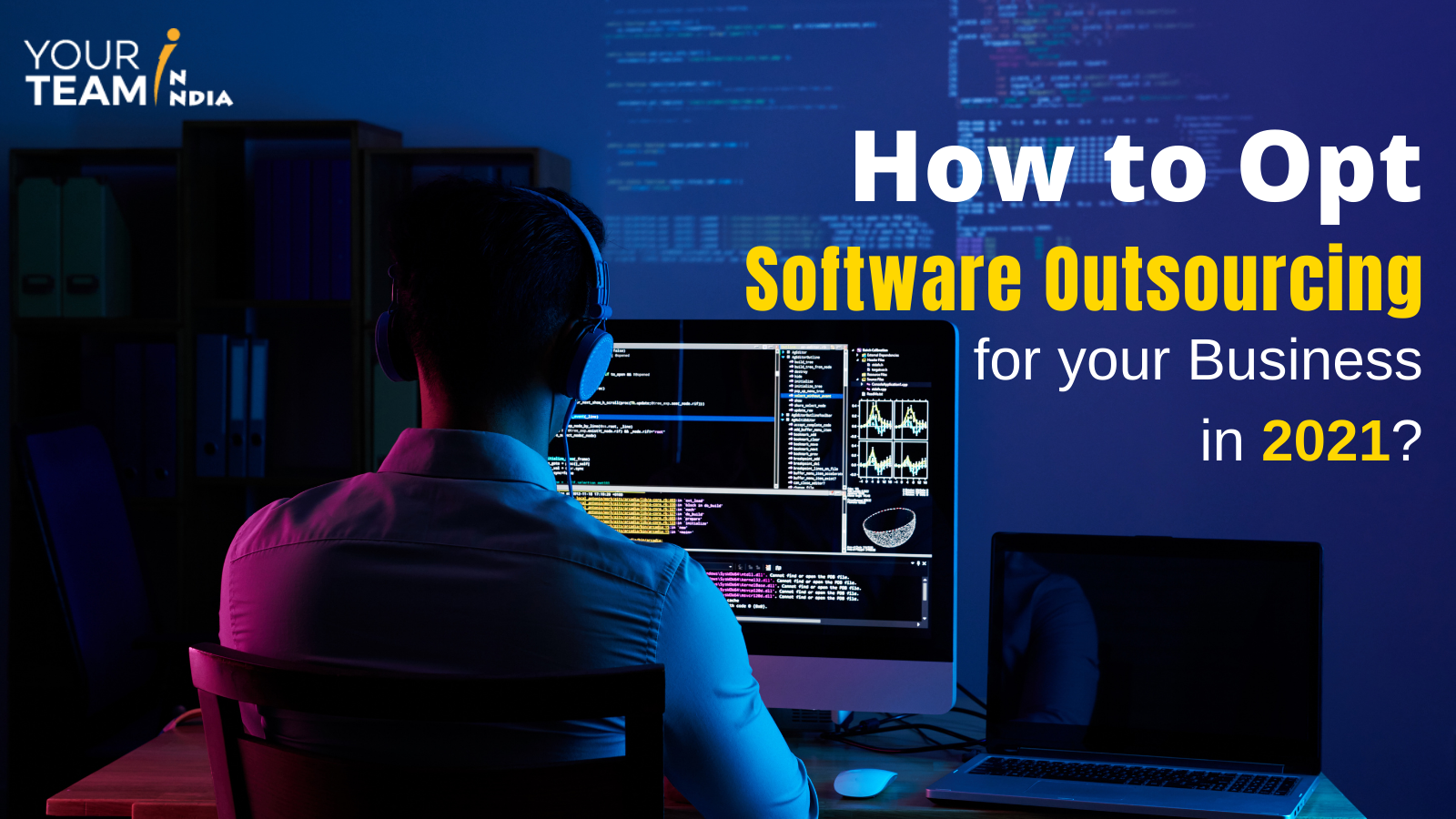 How to Opt Software Outsourcing for your B...