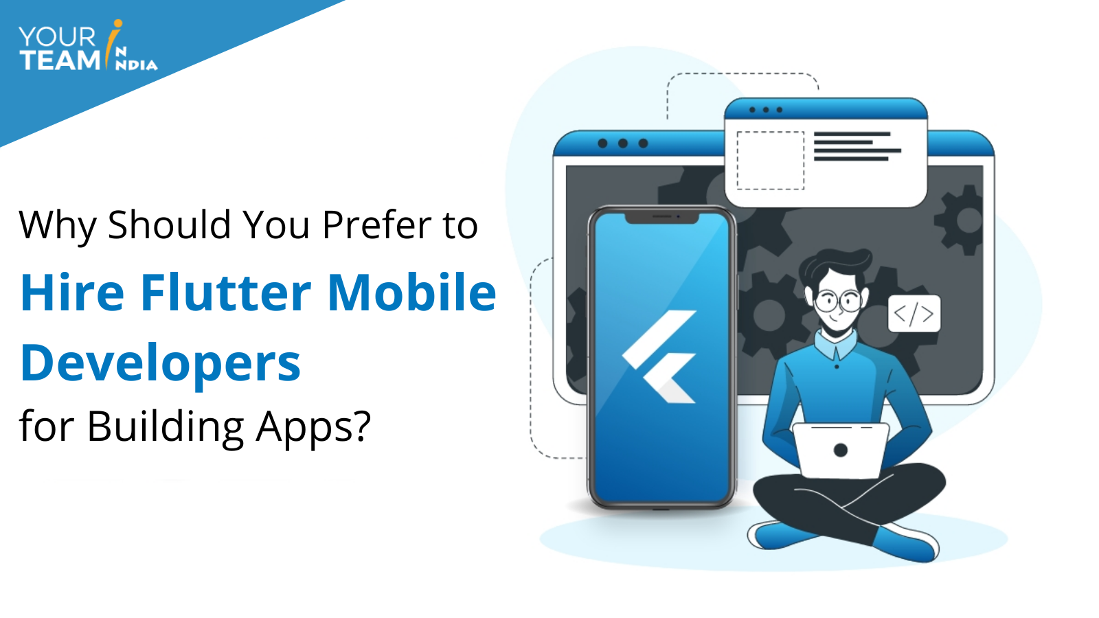 Why Should You Prefer to Hire Flutter Mobi...