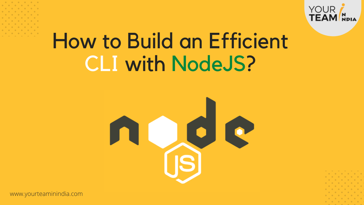 How to Build an Efficient CLI with NodeJS?