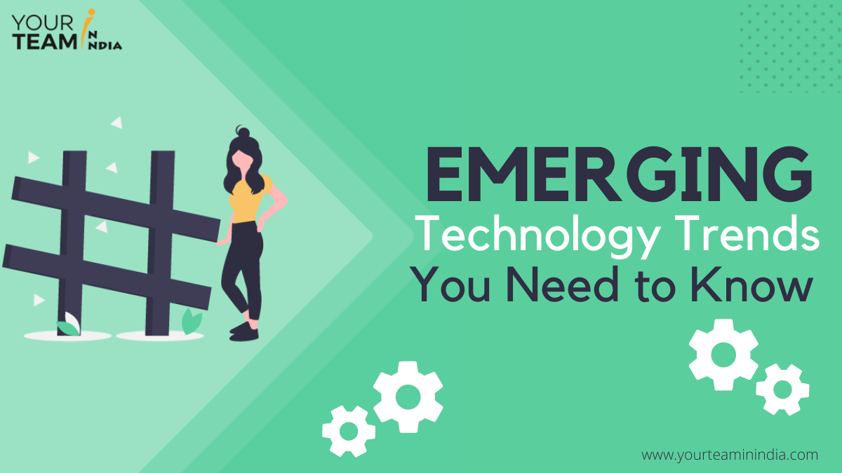 Emerging Technology Trends You Need to Know